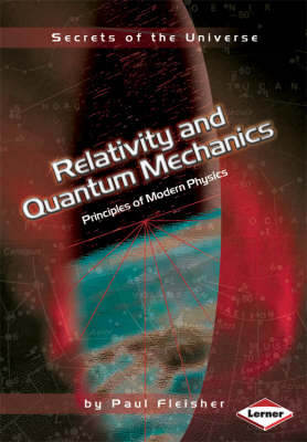 Relativity and Quantum Mechanics Principles of Modern Physics by Paul Fleisher