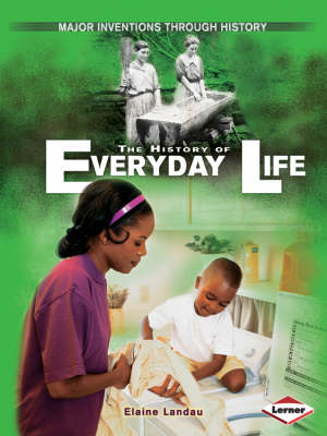 The History of Everyday Life by Elaine Landeau