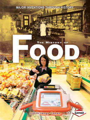 The History of Food by Judith Jnago-Cohen