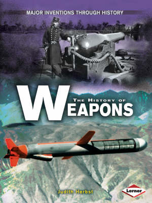 The History of Weapons by Judith Herbst