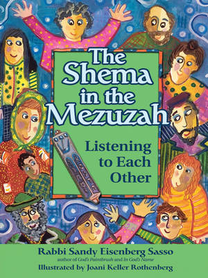 Shema in the Mezuzah Listening to Each Other by Sandy Eisenberg Sasso