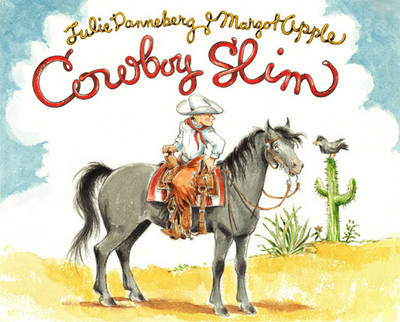 Cowboy Slim by Julie Danneburg, Margot Apple