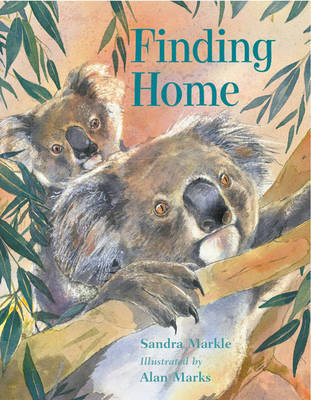 Finding Home by Sandra Markle, Alan Marks