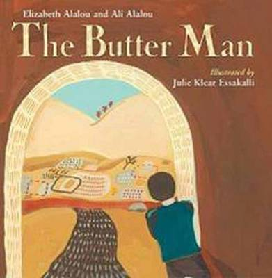 The Butter Man by Elizabeth Alalou, Ali Alalou