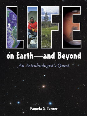 Life on Earth and Beyond by Pamela S. Turner