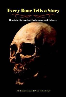Every Bone Tells a Story by Jill Rubalcaba