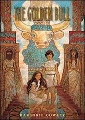 The Golden Bull by Marjorie Cowley, Rebecca Guay