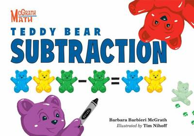 Teddy Bear Subtraction by Barbara Barbieri McGrath