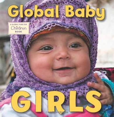 Global Baby Girls by The Global Fund for Children