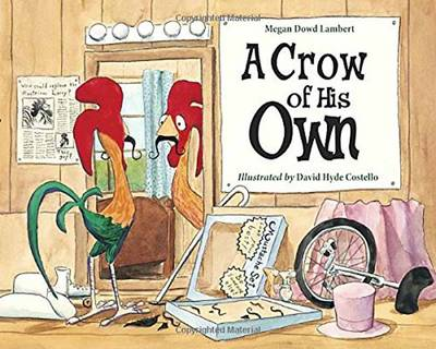 A Crow of His Own by Megan Dowd Lambert, David Hyde Costello