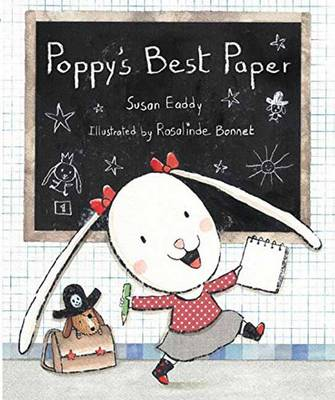 Poppy's Best Paper by Susan Eaddy, Rosalinde Bonnet