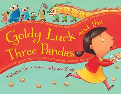 Goldy Luck and the Three Pandas by Natasha Yim, Grace Zong