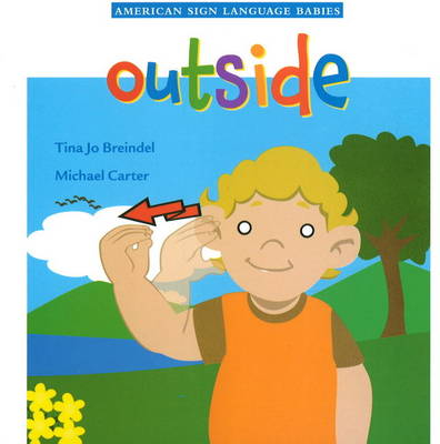 Outside by Tina Jo Breindel, Michael Carter