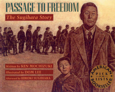 Passage to Freedom The Sugihara Story by Ken Mochizuki