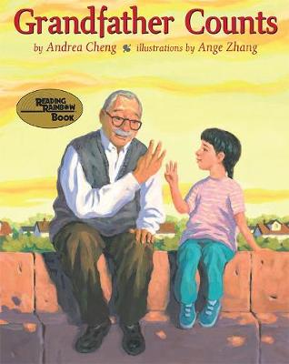 Grandfather Counts by Andrea Cheng, Ange Zhang