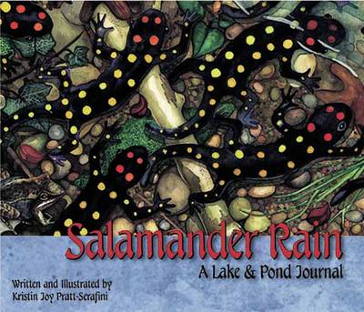 Salamander Rain A Lake and Pond Journal by Kristin Joy Pratt-Serafini
