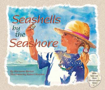 Seashells by the Seashore by Marianne Berkes