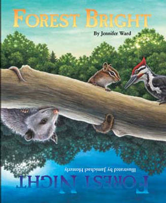 Forest Bright, Forest Night by Jenny Ward