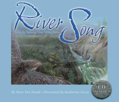 River Song With the Banana Slug String Band by Steve Van Zandt, Banana Slug String Band
