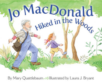 Jo MacDonald Hiked in the Woods by Mary Quattlebaum