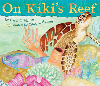 On Kiki's Reef by Carol L. Malnor
