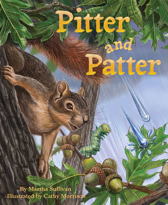 Pitter and Patter by Martha Elizabeth Sullivan