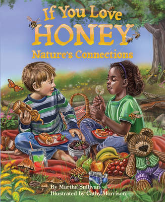 If You Love Honey by Martha Elizabeth Sullivan