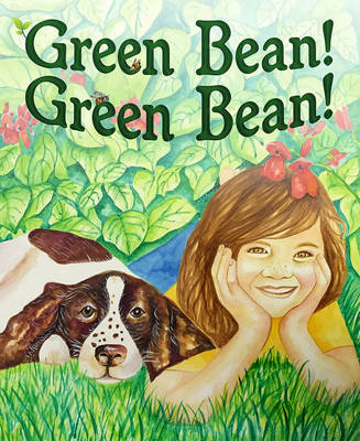 Green Bean by Patricia Thomas, Trina L. Hunner
