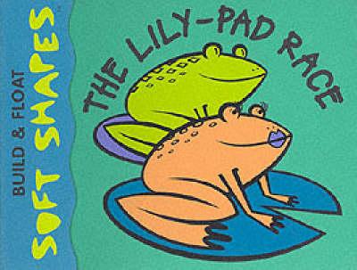 The Lily Pad Race by Simon Morse