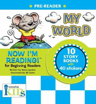 Now I'm Reading! Pre-Reader My World by Nora Gaydos, B.B. Sams