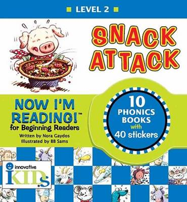 Now I'm Reading! Level 2 Snack Attack by Nora Gaydos, B.B. Sams