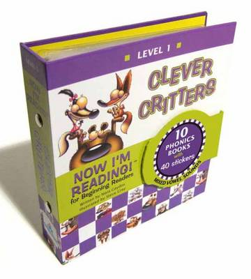 Now I'm Reading! Level 1 Clever Critters (Mixed Vowel Sounds) by Nora Gaydos, Steve Gray
