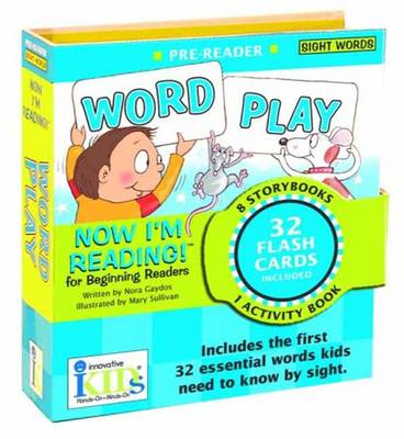 Now I'm Reading! Pre-Reader Word Play by Nora Gaydos, Mary Sullivan