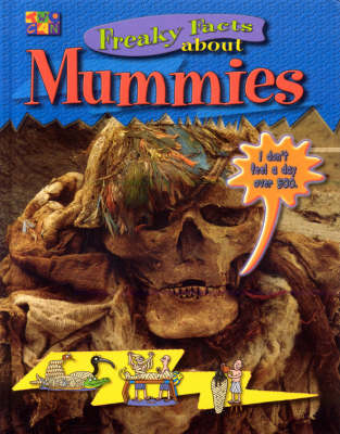 Freaky Facts about Mummies by Iqbal Hussain