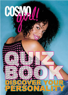 Cosmogirl! Quiz Book Discover Your Personality by Editors of  Cosmogirl!