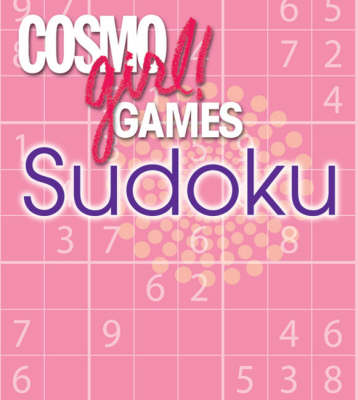 Cosmogirl! Games Sudoku by Editors of  Cosmogirl!