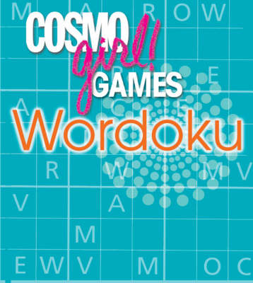 Cosmogirl! Games Wordoku by Editors of  Cosmogirl!