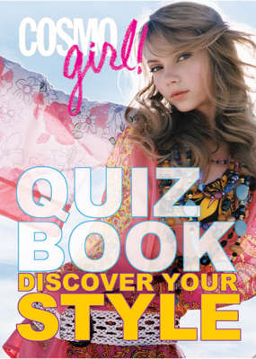Cosmogirl! Quiz Book Discover Your Style by Editors of  Cosmogirl!