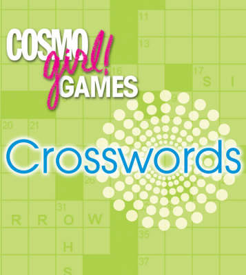 Cosmogirl! Games Crosswords by Editors of  Cosmogirl!