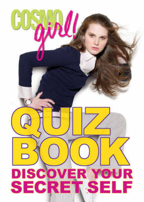Cosmogirl! Quiz Book Discover Your Secret Self by Editors of  Cosmogirl!