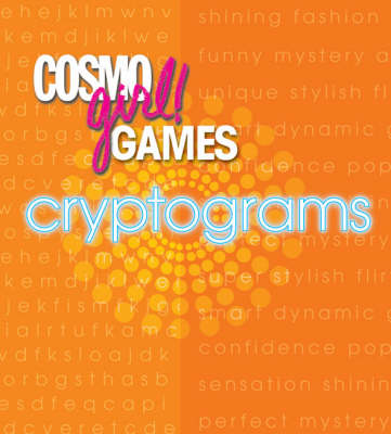 Cosmogirl! Games Cryptograms by Editors of  Cosmogirl!