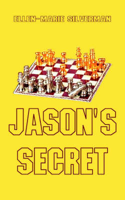 Jason's Secret by Ellen-Marie Silverman