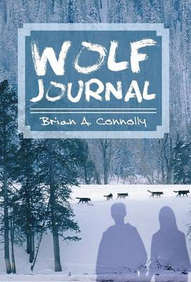 Wolf Journal by Brian A Connolly
