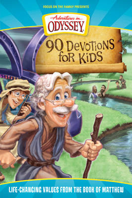 90 Devotions for Kids in Matthew Life-changing Values from the Book of Matthew by Aio Team