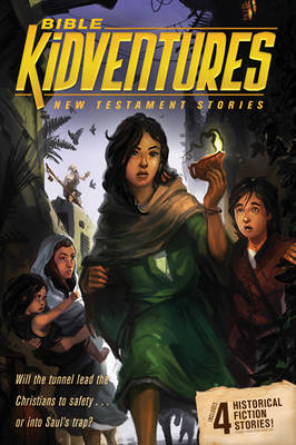 Bible Kidventures New Testament Stories by