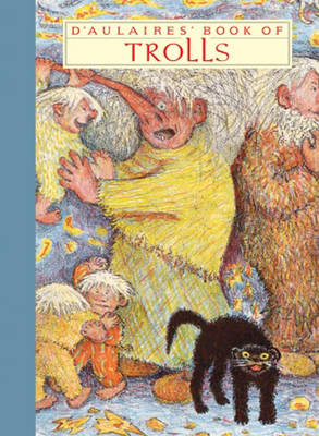 D'Aulaires' Book of Trolls by Edgar Parin D'Aulaire, Ingri D'Aulaire