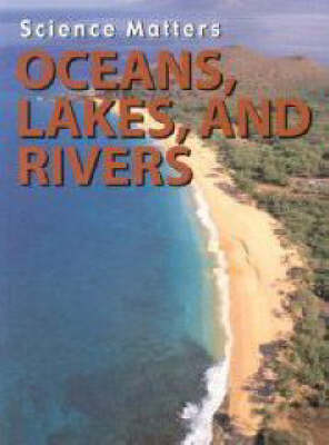 Oceans, Lakes and Rivers by Melanie Ostopowich