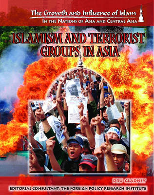 Islamism and Terrorist Groups in Asia by Michael Radu