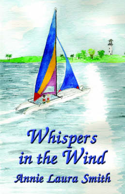 Whispers in the Wind by Annie, Laura Smith