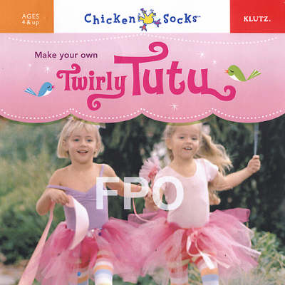 Make Your Own Twirly Tutu by